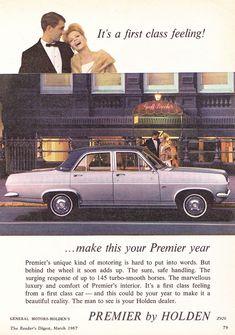 Vintage Advertisements, Vintage Ads, Holden Premier, Holden Australia, Australian Cars, American Motors, Car Advertising, Retro Cars, Car Photos