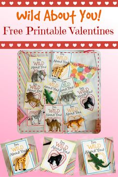 Wild About You Free Printable Valentine's Day Cards - with just a little glue and some Safari animals you'll have a fun, candy-free Valentine! Perfect for classroom Valentines!