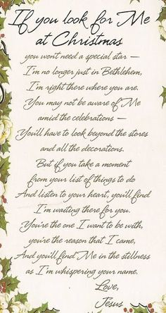 "thelordismylightandmysalvation:  Poem ""If You Look for Me at Christmas""  ♥"
