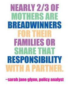 We need to close the gender wage gap because many women are the breadwinners for their families.