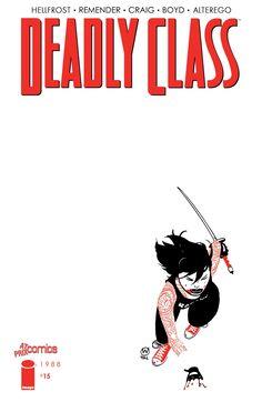 44 Deadly Class Ideas Class Class Comics Indie Comic