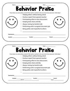 This file contains a Behavior Alert (for 'bad' behavior) and a Behavior Praise (for outstanding behavior) half page note to send home to parents.   I always keep a big stack of each note on a clipboard ready to go! I only use the Alerts as needed. However, I try and send home a Praise to one student every few days day.