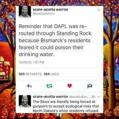 DAPL was rerouted bu resident's in Bismark and is now being forced at GUNPOINT on Native American Indians. WTF?