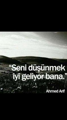 Seni düsünmek iyi geliyor bana Ahmed Arif