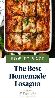 Healthy Lasagna Recipes, Best Lasagna Recipe, Lasagne Recipes, Homemade Lasagna, Casserole Recipes, Beef Recipes, Cooking Recipes, Pasta Dishes, Italian Recipes