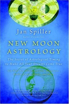 New Moon Astrology: The Secret of Astrological Timing to Make All Your Dreams Come True by Jan Spiller, http://www.amazon.co.uk/dp/B000W967ZG/ref=cm_sw_r_pi_dp_po5Lub09K7TTD