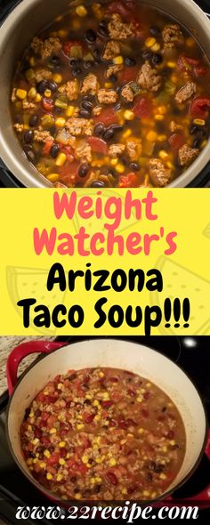 Weight Watcher's Arizona Taco Soup – One of food Weight Watchers Arizona Taco-Suppe – eines der Lebensmittel Healthy Taco Soup, Healthy Tacos, Healthy Soup Recipes, Skinny Recipes, Ww Recipes, Cooking Recipes, Healthy Meals, Healthy Food, Weight Watcher Taco Soup