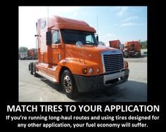 Here's the Fuel Saving #Tip of the Day: Match Tires to Your Application.
