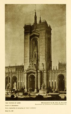 The Tower of Ages at the Panama-Pacific International Exposition in 1915, San Francisco