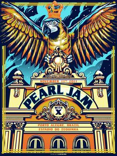 Pearl Jam Event Poster Porto Alegre November by Munk One Rock Posters, Band Posters, Music Posters, Retro Posters, Pearl Jam Posters, Pearl Jam Eddie Vedder, My Chemical Romance, Music Artwork, Poster S