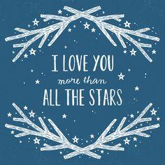 8x8 Art Print - I love you more than all the stars. $20.00, via Etsy.
