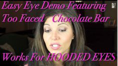 Regular or Hooded Eye Tutorial...featuring colors from the Too Faced Chocolate Bar Palette but any similar colors will do!