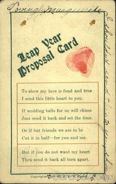 Leap Year Proposal Card  1908 ~ Amazing.