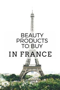 The Best French Beauty Products to Buy in France or online! - Gina - The Best French Beauty Products to Buy in France or online! The Best French Beauty Products to Buy In France or Online - Beauty Products To Buy In Paris, Eurotrip, Tour Eiffel, Beauty Photography, Hotel Des Invalides, French Pharmacy, French Skincare, Korean Skincare, Paris Travel Tips