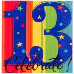 I Like That These 13th Birthday Napkins Are Bold And Bright The Cool Thing Is