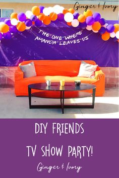 Friends tv show themed party photo booth Graduation Party Themes, Grad Parties, Birthday Party Themes, Goodbye Party, Going Away Parties, Friends Tv Show, Party Photos, Birthday Balloons, Friend Birthday