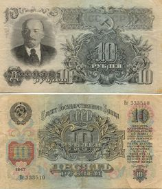 """Soviet Union 10 Roubles 1947 •  Vladimir Ilyich Lenin - Volodya Ulyanov; Coat of arms of a larger Soviet Union. Included in the design is inscription in Finnish language (!) : """"Kymmenen Ruplaa"""". Probably a planned invasion into Finland or Karelian Finnish language at that time was recognised as an official language of a 16th Soviet Republic."""