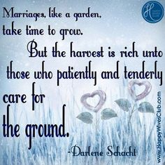 Quotes About Love :    QUOTATION – Image :    Quotes Of the day  – Description  Marriages Are Like a Garden  Sharing is Power  – Don't forget to share this quote !  - #Love https://hallofquotes.com/2017/07/27/quotes-about-love-marriages-are-like-a-garden/