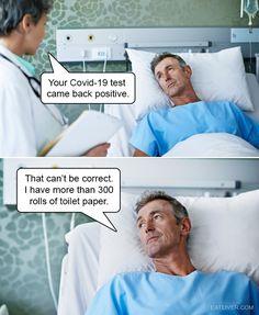 Coronavirus test toilet paper hospital safety quarantine flu like symptoms A Funny, Funny Memes, Flu Like Symptoms, Good Humor, Story Time, Comebacks, Comedy, I Am Awesome, Funny Pictures