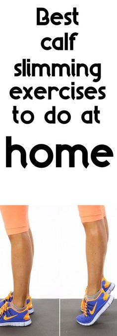 Best calf slimming exercises to do at home