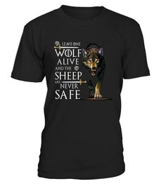 """Leave one wolf alive and the sheep are never safe T-shirt            TIP: If you buy 2 or more (hint: make a gift for someone or team up) you'll save quite a lot on shipping.     Guaranteed safe and secure checkout via:   Paypal   VISA   MASTERCARD     Click theGREEN BUTTON, select your size and style.     ▼▼ ClickGREEN BUTTONBelow To Order ▼▼       THANK YOU!       To contact us via e-mail, please go to the section """"Frequently asked questions"""". US(646) 741 - 2095 UK020 386..."""