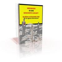 eBook: Wegweiser in eine sichere Zukunft von Birgid Link | http://ebozon.com/shop/article_1482/Wegweiser-in-eine-sichere-Zukunft.html?shop_param=cid%3D1%26aid%3D1482%26