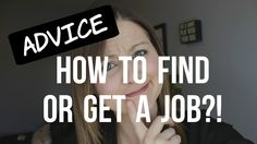 Advice: How to Find or Get a Job? - ErinTheInsomniac