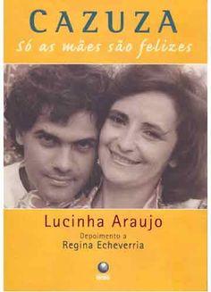 Baixar Livro Cazuza - Regina Echeverria em PDF, ePub e Mobi