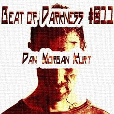 Dan Morgan Kurt - Beat Of Darkness #011 Hosted by Kristof.T [Fnoob] - 03 - 12 - 2015 FREE DOWNLOAD!