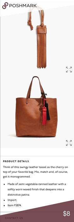 Madewell Leather Fringe Bag Tag NWT. English saddle color. First three photos from Madewell.com. Last photo is the item I am selling, still wrapped in plastic as it arrived from Madewell. Firm price unless bundled! Bundle and save! Fast shipping/all five star reviews! Madewell Accessories
