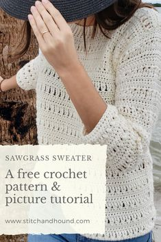 A free crochet pattern and picture tutorial for this beachy pullover that features a lacy, open stitch pattern Don't be intimidated by lacy stitch patterns, the Sawgrass Sweater is easier than it looks! Only three basic stitches are. Pull Crochet, Mode Crochet, Crochet Diy, Crochet Woman, Crochet Crafts, Crochet Tops, Free Crochet Sweater Patterns, Knit Shawl Patterns, Cotton Crochet Patterns