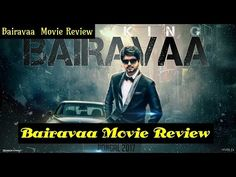Bairavaa Movie Review New(12/01/2017)Actor Vijay Bairavaa Latest Update Bhairava latest update Bairavaa Latest News Bhairava latest news tamil cinema review, prashanth review, bairavaa tr... Check more at http://tamil.swengen.com/bairavaa-movie-review-new12012017/