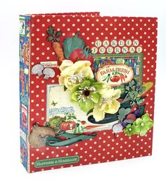 Scrap, Travel, and Bark!  Garden journal created with DIY Craft paper, the Home Sweet Home collection and vegge chipboard pieces from Creative Embellishments.