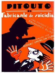 """""""Fabricante de Suicidios"""" (1928) Realización: Francisco Elías"""