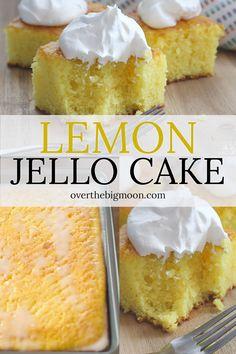 Lemon Jello Cake -- the perfect summer dessert! - This light and fluffy Lemon Jello Cake is the perfect summer cake! This family recipe will have you - Lemon Jello Cake, Jello Cake Recipes, Cake Mix Recipes, Dessert Recipes, Lemon Cakes, Cake With Jello, Lemon Pudding Cake, Recipes Dinner, Köstliche Desserts