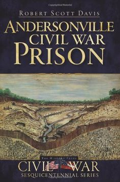 Link provides a book list on Andersonville, including memoirs and collected letters.