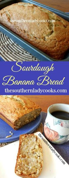 The Southern Lady Cooks Sourdough Banana Bread. A good use for sour dough starter Sourdough Pancakes, Sourdough Recipes, Sourdough Bread Starter, Baked Donuts, Dessert Bread, Yogurt, Banana Bread Recipes, Sweet Bread, Pie Cake