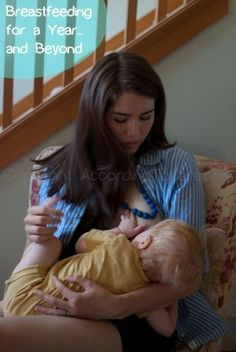 One Year of Breastfeeding...and Beyond