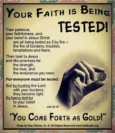 You Faith Is Being Tested