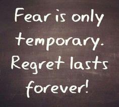 Feel the fear & do it anyway!
