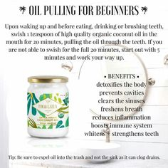 Oil Pulling With Coconut Oil. Oil Pulling For Beginners. Oil Pulling Health Benefits Of Coconut Oil. (Fitness For Beginners Essential Oils) Coconut Oil For Teeth, Coconut Oil Pulling, Coconut Oil Uses, Organic Coconut Oil, Gum Health, Teeth Health, Dental Health, Teeth Care, Skin Care