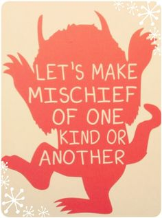 ♡Where the Wild Things Are♡