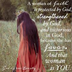 You are blessed and highly favored by God!