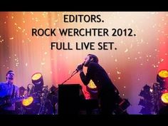 ▶ Editors Live - Full Set From Rock Werchter 2012 - YouTube