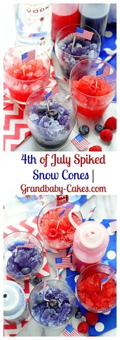 of July Spiked Snow Cones Best Dessert Recipes, Fun Desserts, Holiday Recipes, Baking Desserts, Easter Recipes, Drink Recipes, Snow Cone Syrup, Snow Cones, 4th Of July Party
