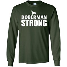 Doberman - Doberman Strong LS Ultra Cotton Tshirt