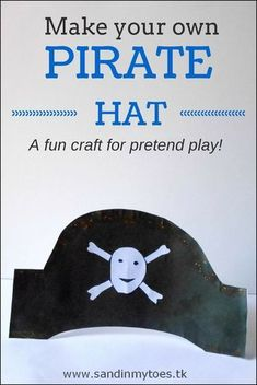An easy to make pirate hat for kids' pretend play or a party.