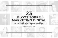 He creado esta lista con 23 Blogueros de varias partes del mundo, con los mejores Artículos de Marketing Digital que debes leer para ayer.