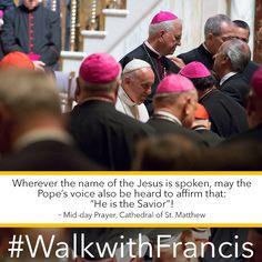 Jesus is the Savior! #WalkwithFrancis