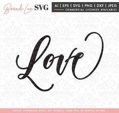 Love SVG, wedding svg, bridal svg, valentine svg, heart DxF, EpS, Quote SVG, Cut File, Cricut, Silhouette Instant download, Iron Transfer